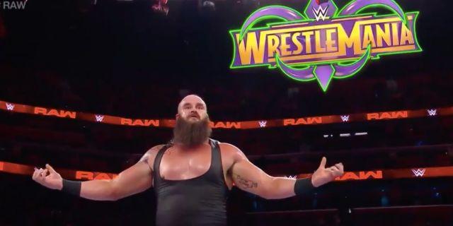 Braun Strowman RAw WrestleMania