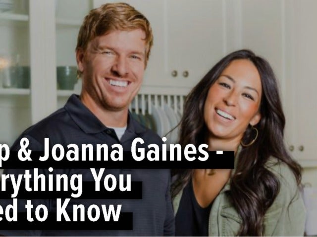 Chip & Joanna Gaines - Everything You Need to Know