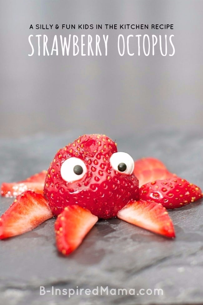 Silly-Strawberry-Octopus-A-Kids-in-the-Kitchen-Recipe-at-B-Inspired-Mama