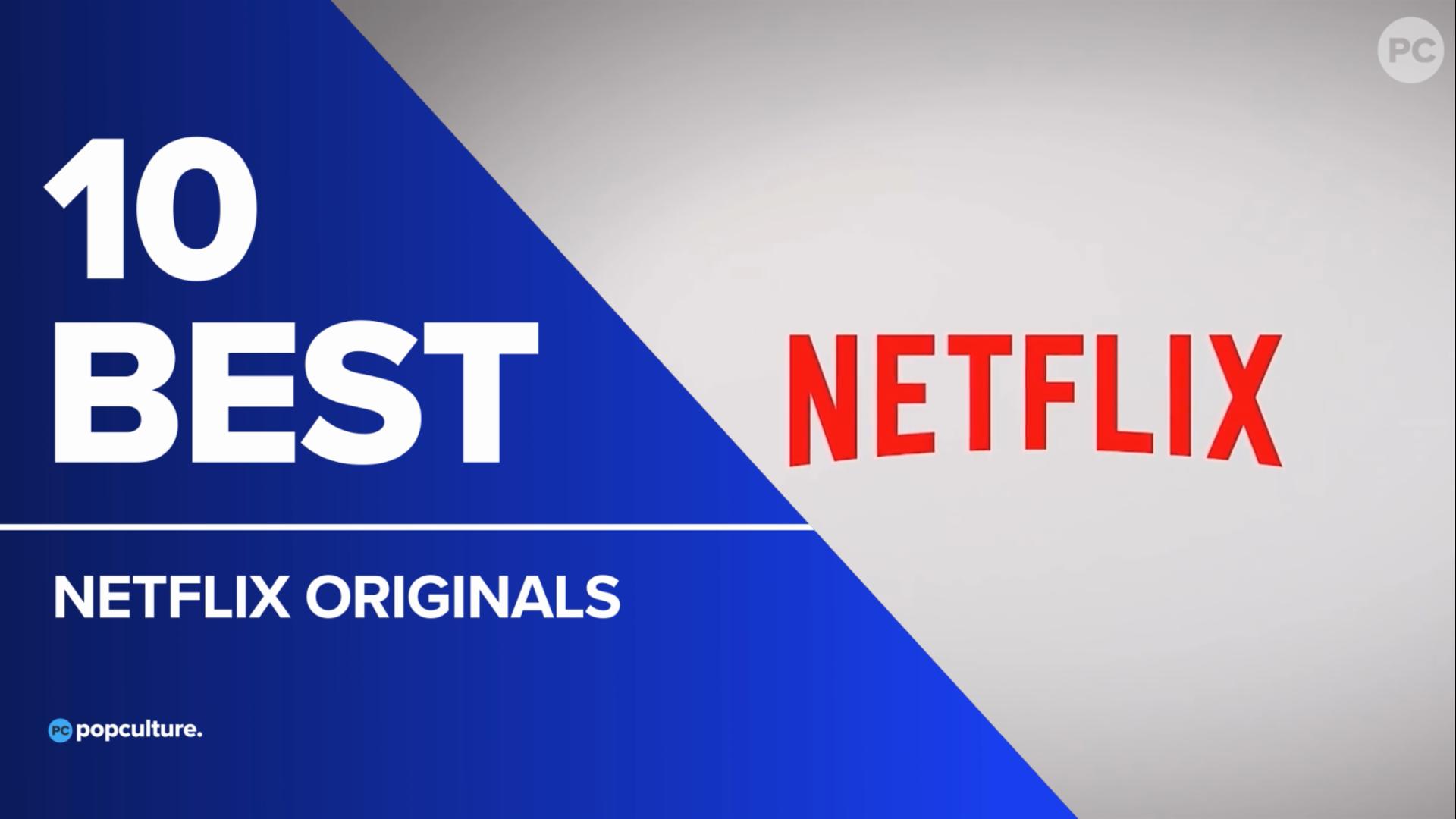 10 Best Netflix Original Shows screen capture