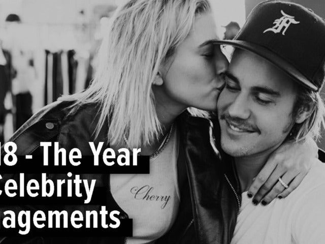 2018 - The Year of Celebrity Engagements
