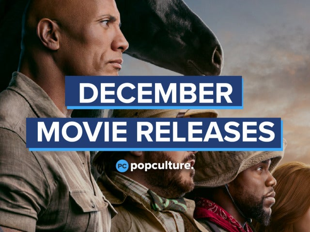 Everything Coming to Theaters in December - PopCulture