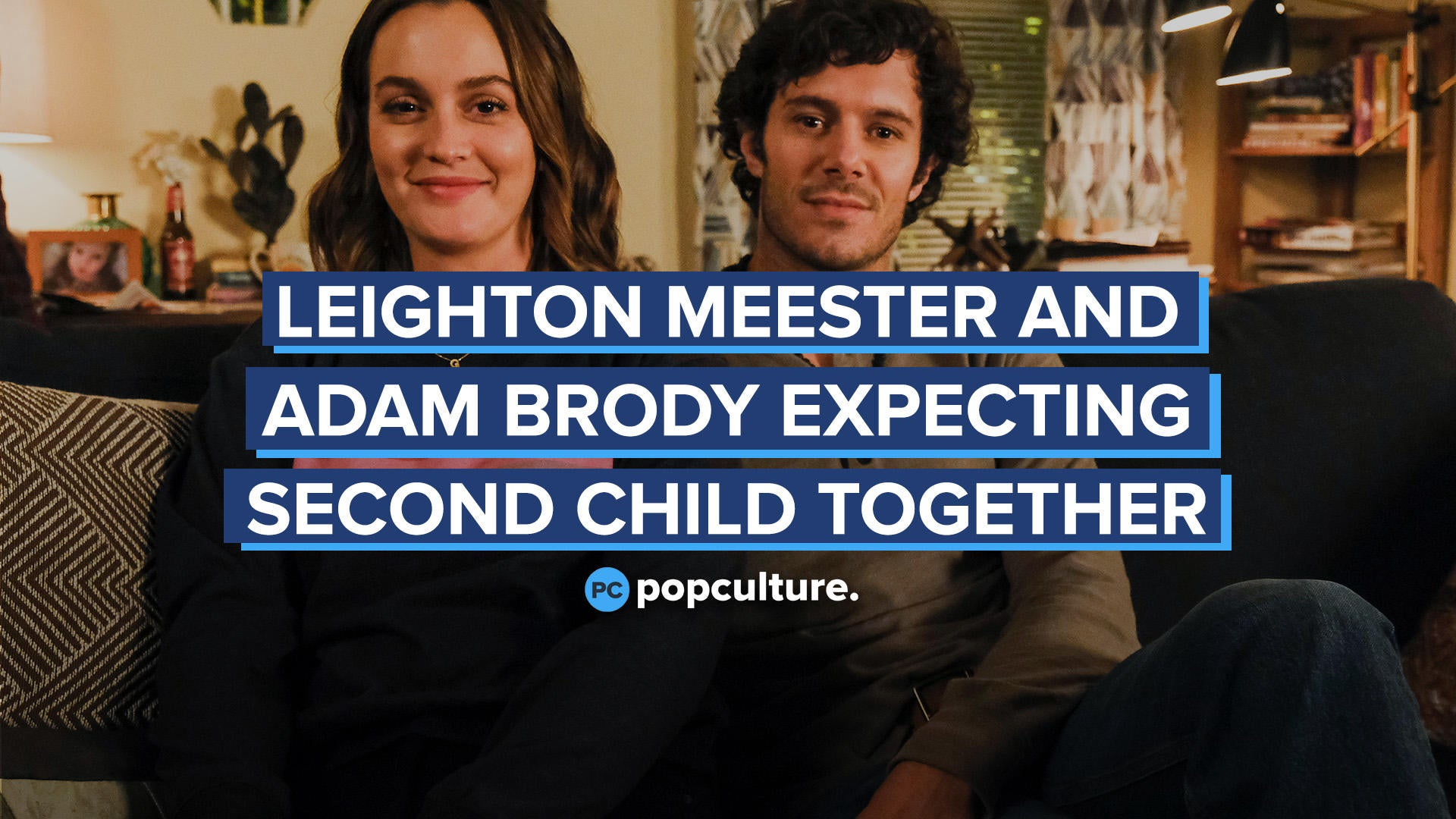 Adam Brody and Leighton Meester Expecting Second Child Together