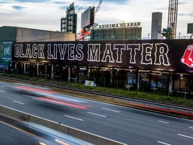 Boston Red Sox Post Black Lives Matter Billboard Outside Fenway Park
