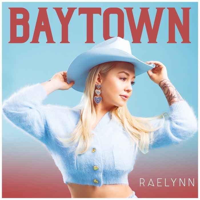RaeLynn_BAYTOWN