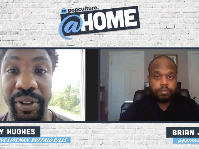 Buffalo Bills Defensive Lineman Jerry Hughes - PopCulture @Home Exclusive Interview