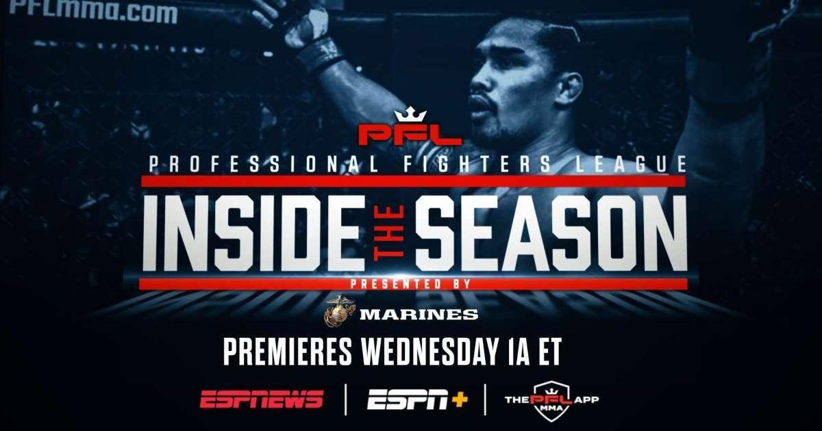 Professional Fighter's League Inside the season premiere ESPNEWS ESPN plus John C McGinley Narrate