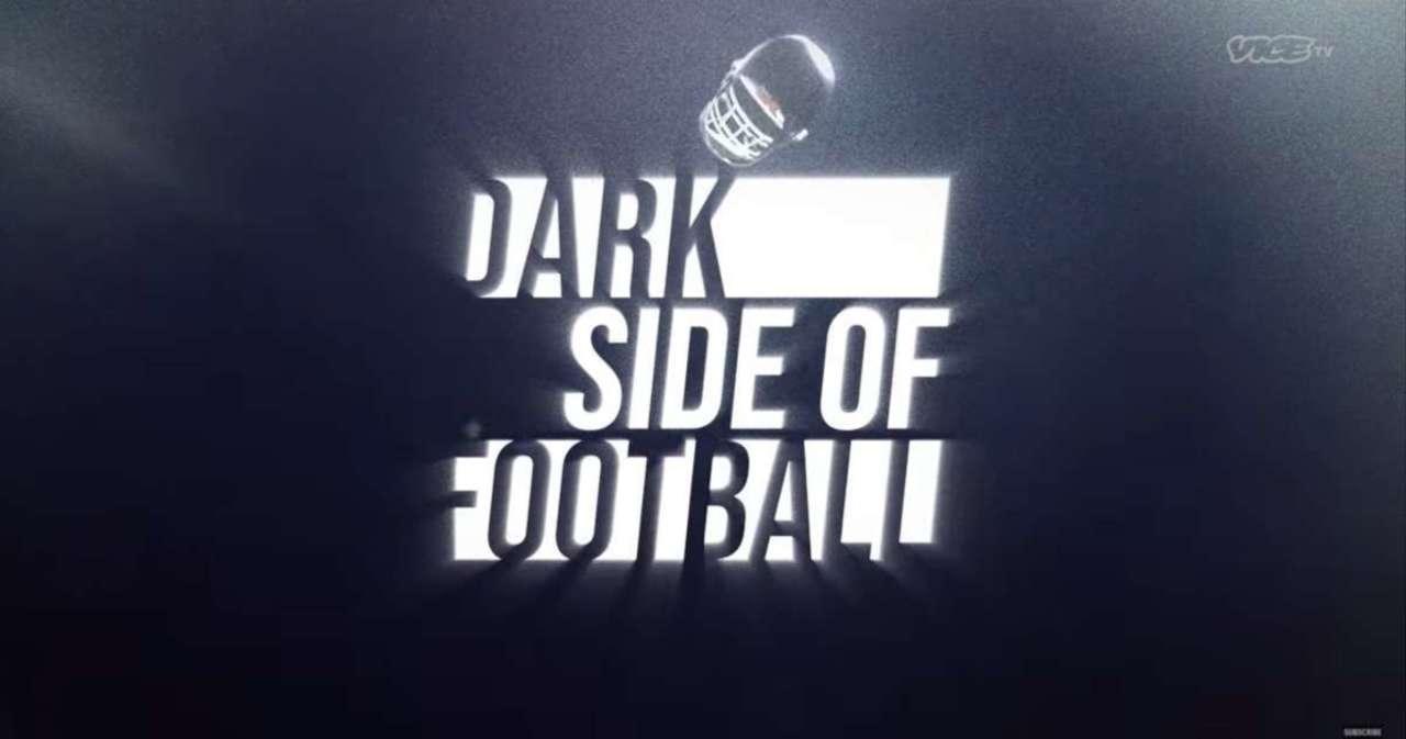 'Dark Side of Football': Vice TV Releases Teaser Trailer for New Football Series.jpg
