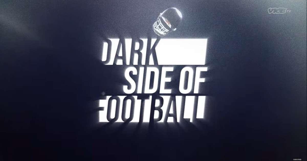 Dark Side of Football Vice TV releases teaser trailer new football series