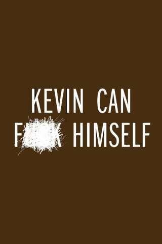 kevin_can_fk_himself_default