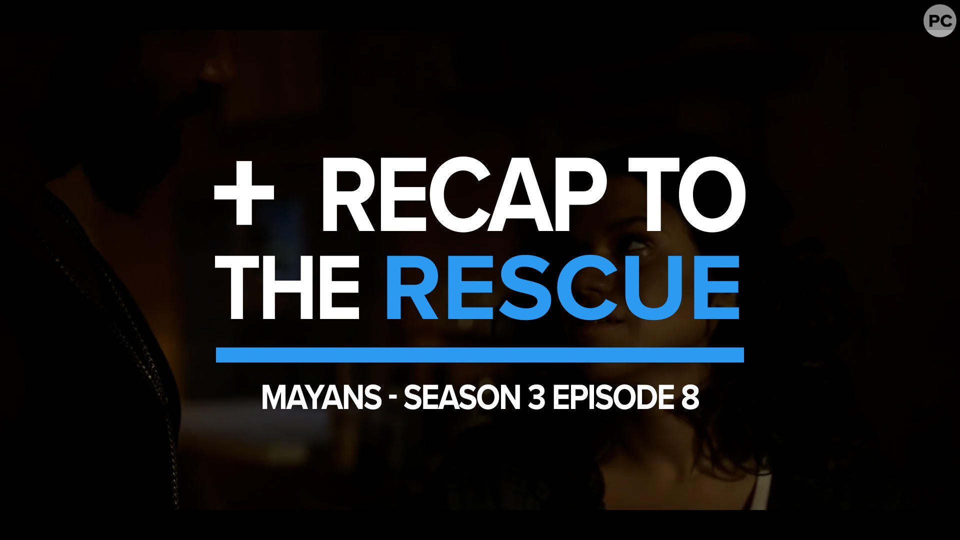 Recap - Mayans Season 3 Episode 8