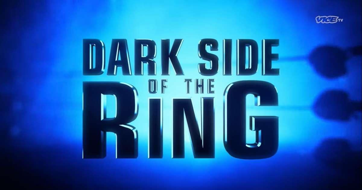 Vice TV Dark Side of the Ring Season 3 premier trailer episode list