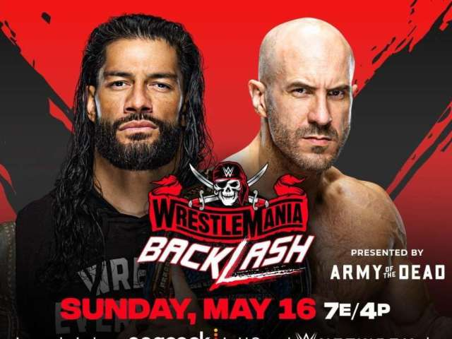 WrestleMania Backlash: Time, Channel and How to Watch