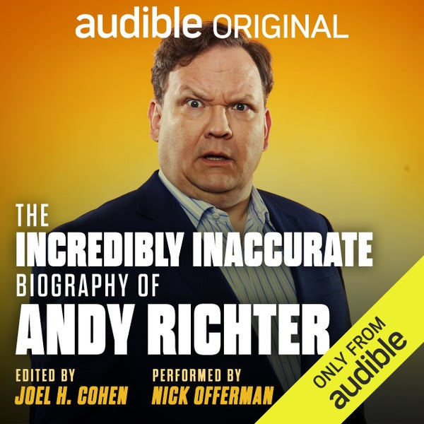 Audible Original_The Incredibly Inaccurate Biography of Andy Richter_cover art