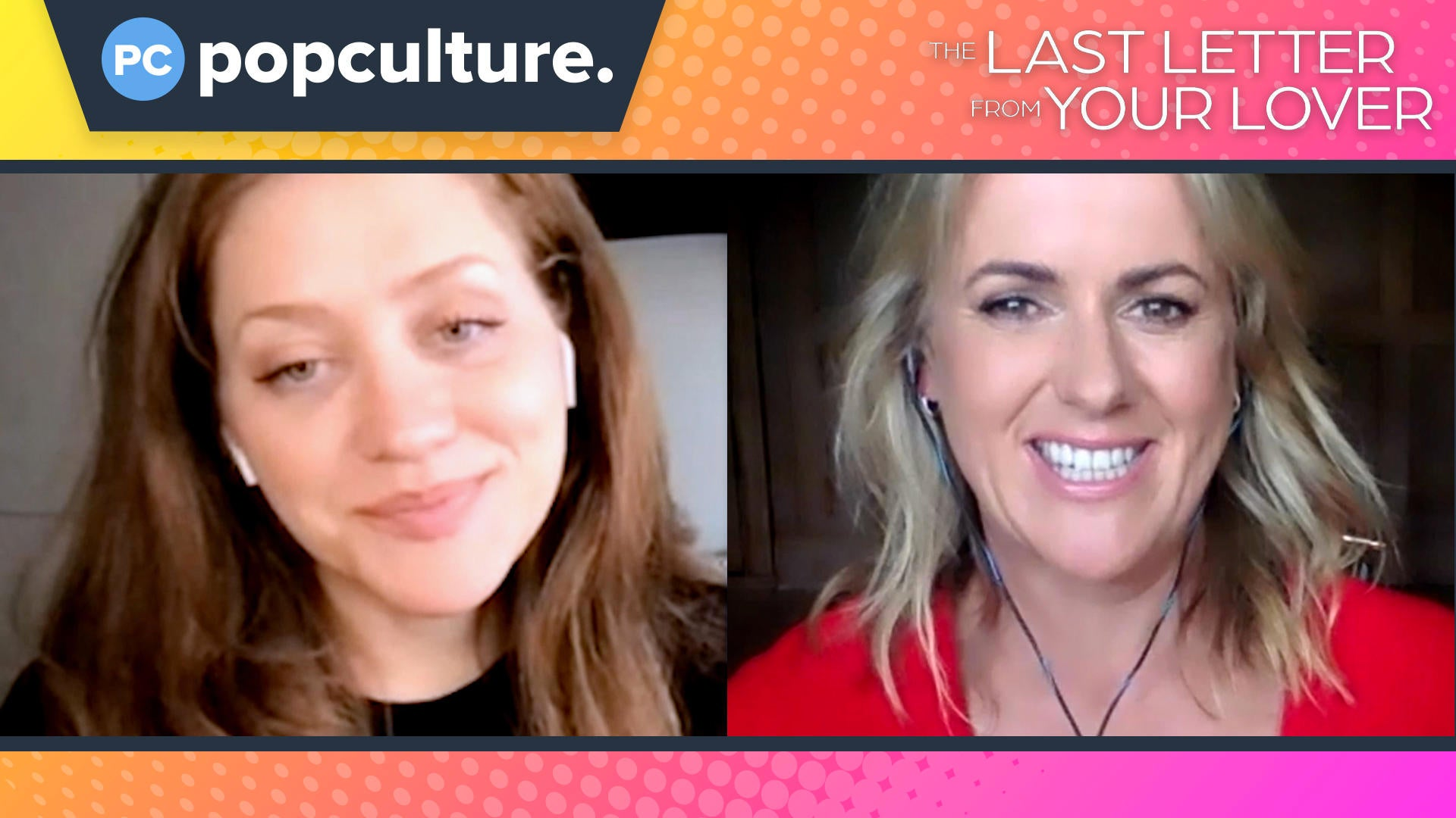 Augustine Frizzell and Jojo Moyes Talk The Last Letter From Your Lover - Exclusive Popculture.com Interview